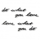 Dekoracja ścienna do WHAT YOU LOVE LOVE WHAT YOU