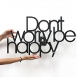 Dont worry be happy DWBH1-1