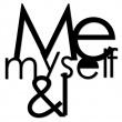 ME MYSELF & I MMI1-1