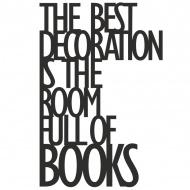 Napis 3D na ścianę THE BEST DECORATION IS THE... DekoSign czarny