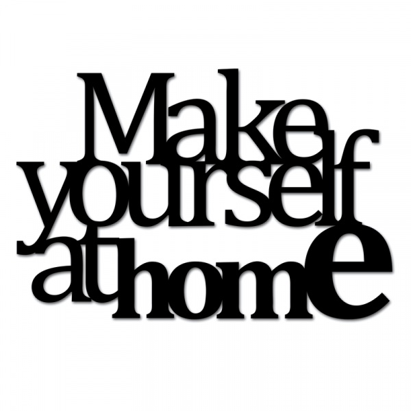 Napis dekoracyjny MAKE YOURSELF AT HOME czarny  MYAH2-1
