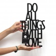 Napis dekoracyjny na półkę DO ALL THINGS WITH LOVE DekoSign czarny DAT1-1