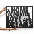 Napis na ścianę DekoSign A HOME IS MADE OF LOVE AND DREAMS HLD1-1