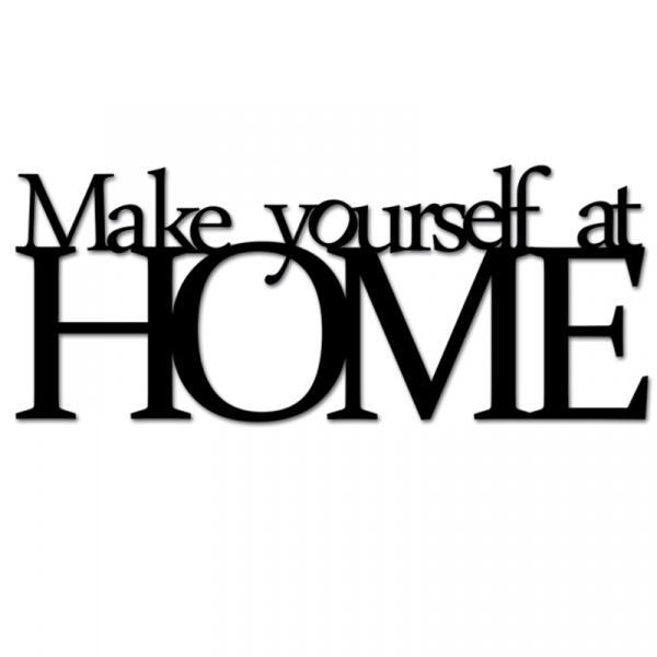 Napis na ścianę DekoSign MAKE YOURSELF AT HOME czarny MYAH1-1
